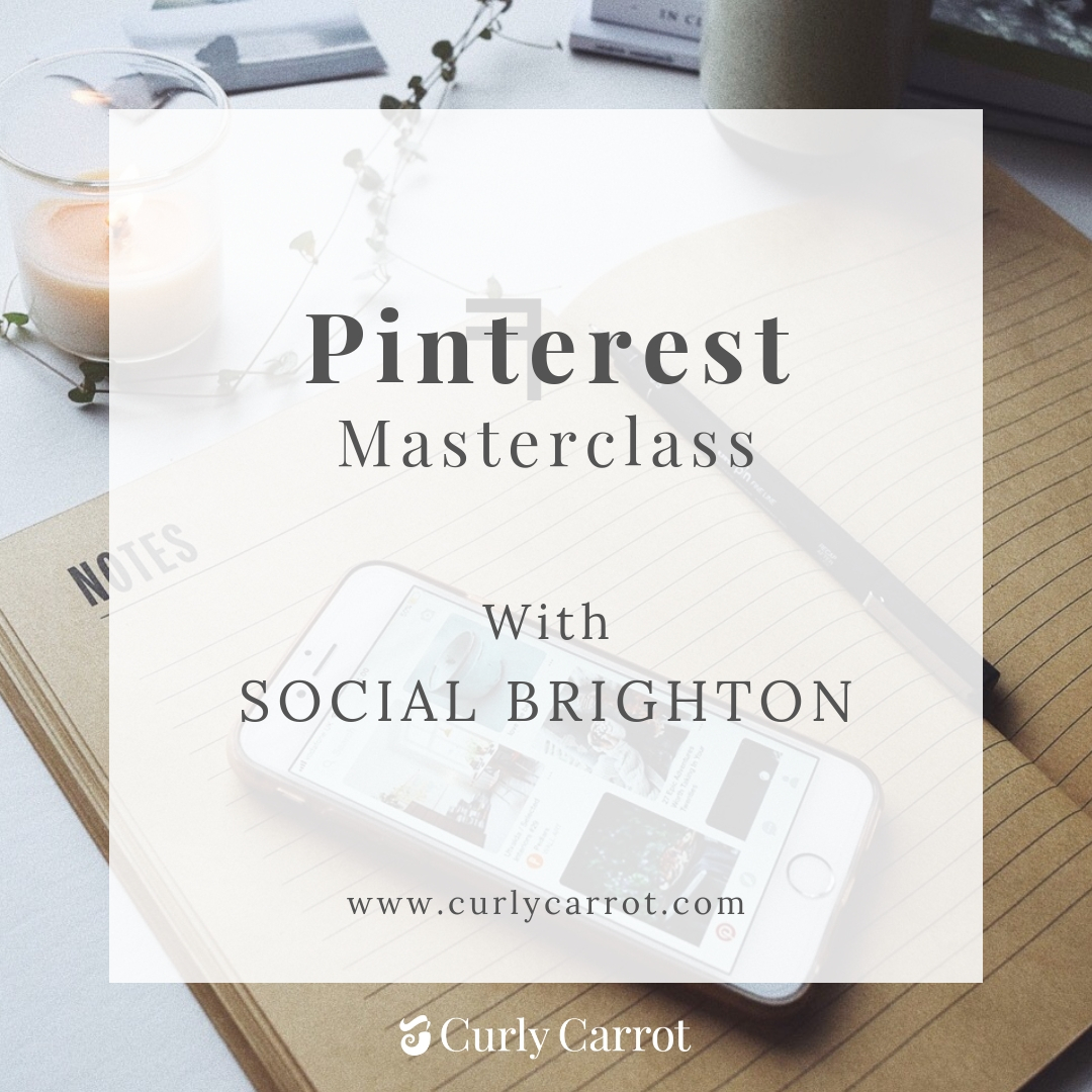 Pinterest Masterclass with Social Brighton and Curly Carrot