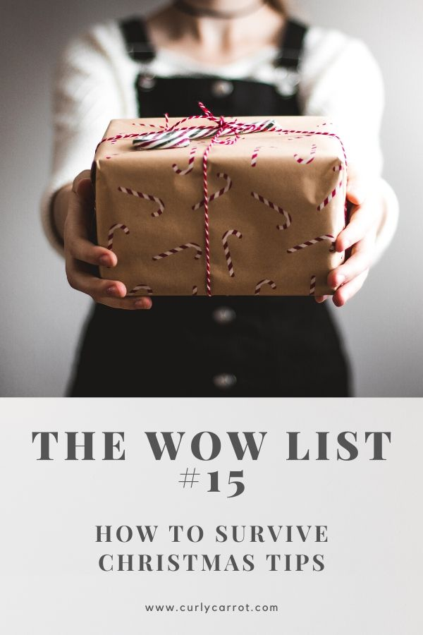 WOW List 15 - Tips to survive Christmas
